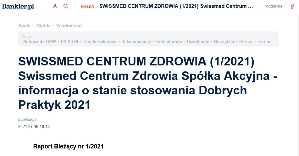 SWISSMED CENTRUM ZDROWIA 1 2021 Swissmed Centrum Zdrowia Spółka Akcyjna informacja ostanie stosowania Dobrych Praktyk 2021 Bankier pl